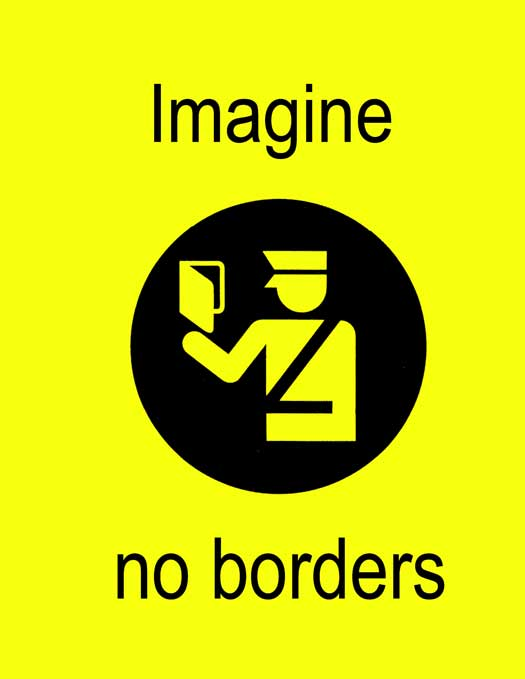 Imagine No Borders