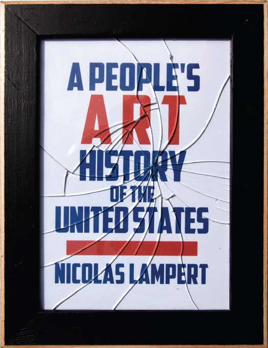 A People's Art History of the United States (hardcover)