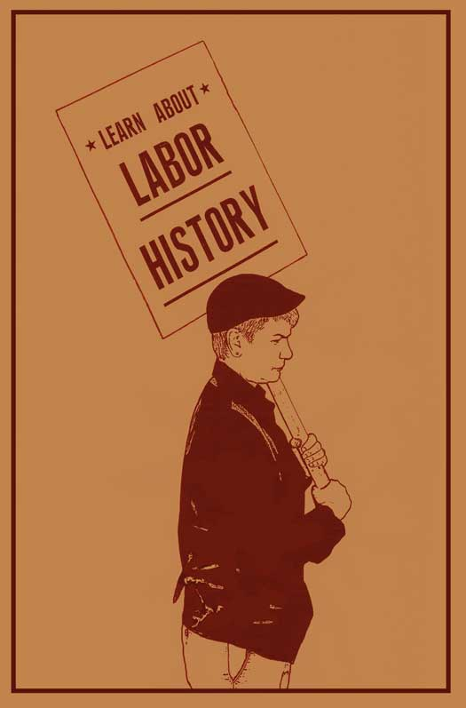 Learn About Labor History (small version)