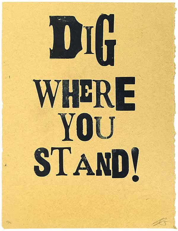 Dig Where You Stand