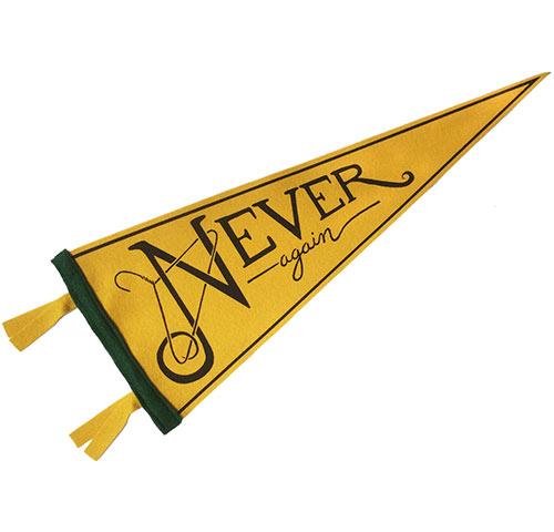 Never Again pennant