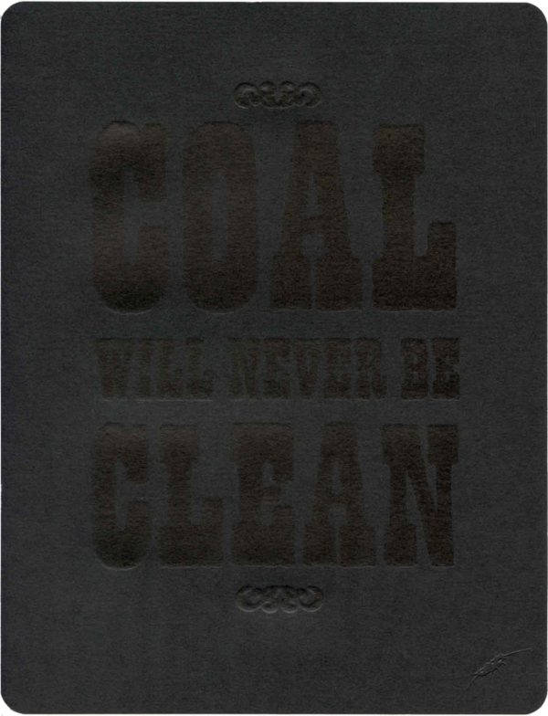 Coal Will Never Be Clean