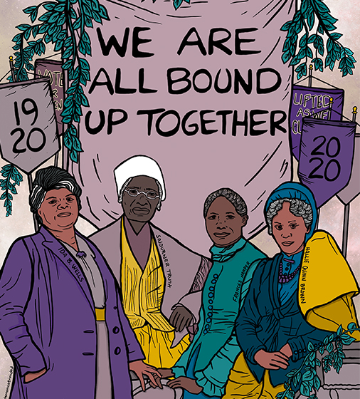 We Are All Bound Up Together: 19th Amendment History