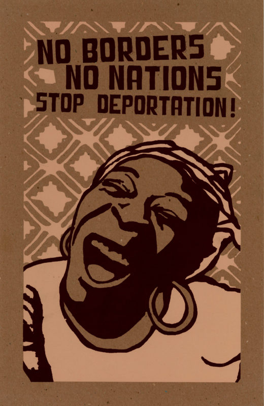 No Borders, No Nations, Stop Deportation!