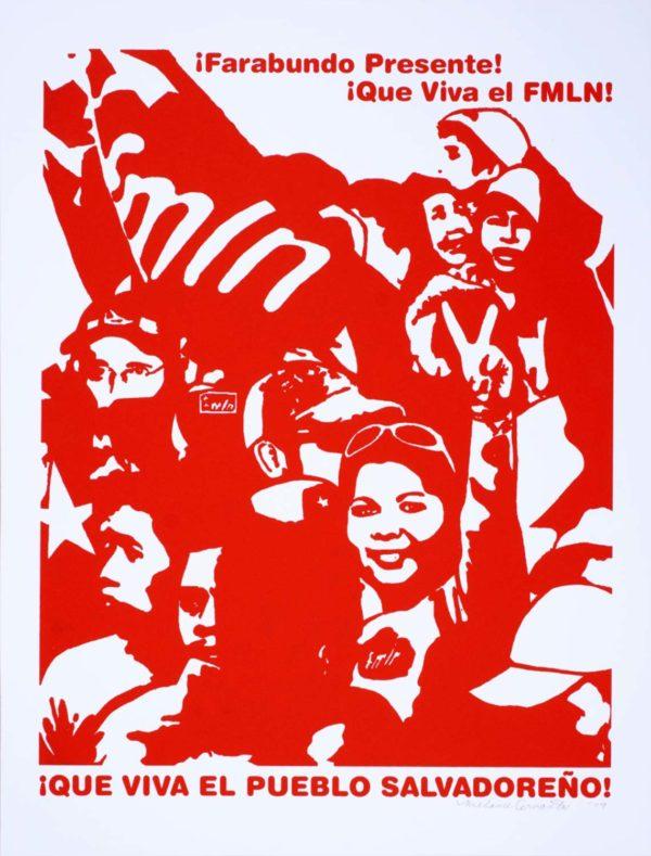 ¡Que Viva el FMLN!