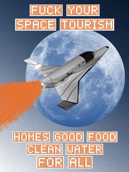 Fuck Your Space Tourism