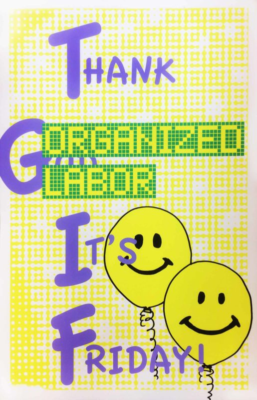 Thank Organized Labor It's Friday