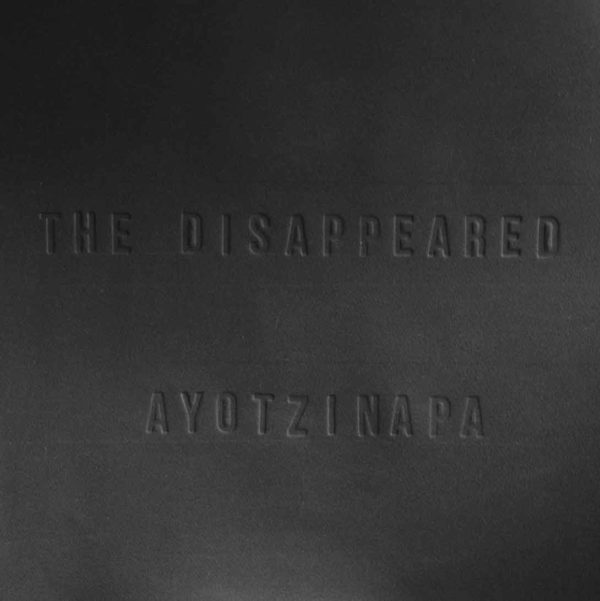 Disappeared: Ayotzinapa
