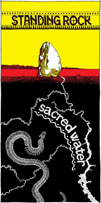Standing Rock / Sacred Water