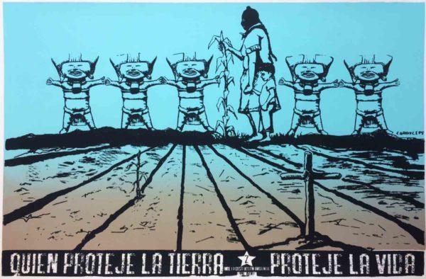 Quien protege la Tierra protege la Vida