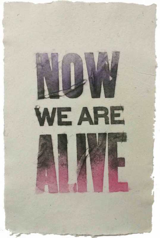 Now We Are Alive