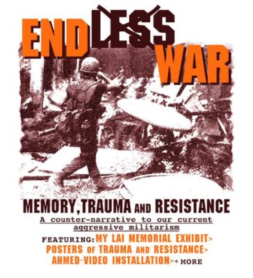 ENDless WAR: Memory, Trauma & Resistance