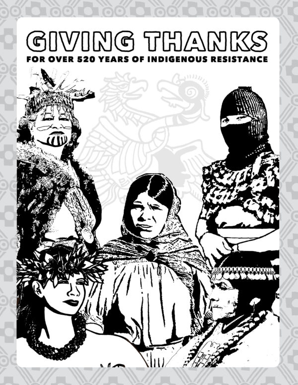 Giving Thanks for Over 520 Years of Indigenous Resistance