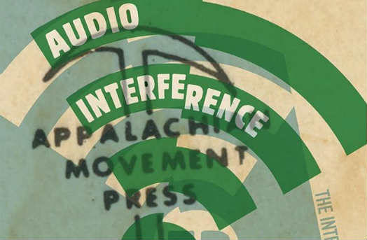 Appalachian Movement Press on Audio Interference #53