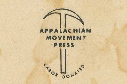 1970s Activist Publishing in West Virginia: Researching Appalachian Movement Press