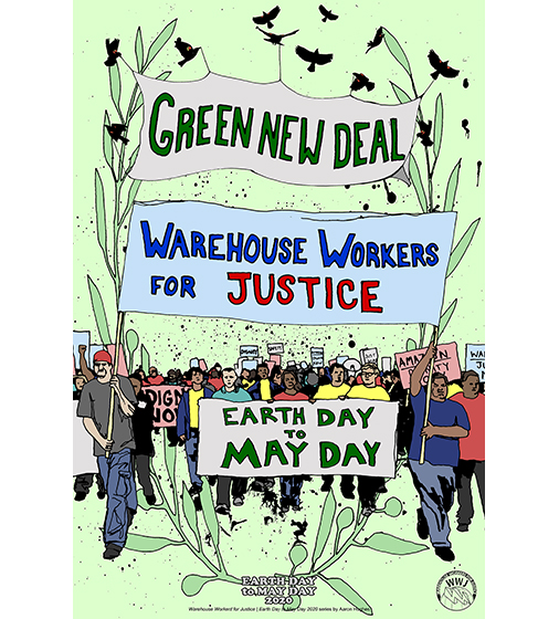 Warehouse Workers for Justice: Earth Day to May Day (Day 10)