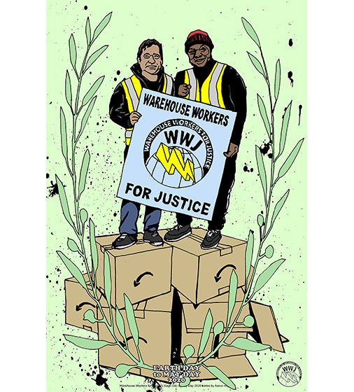Warehouse Workers for Justice: Earth Day to May Day (Day 8)
