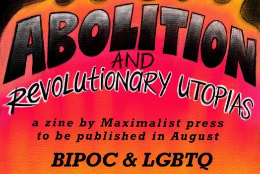 Abolition and Revolutionary Utopias call for art