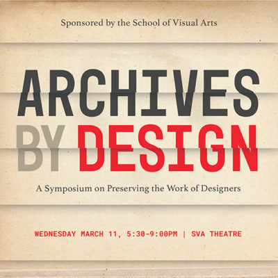 Archives by Design: Preserving the Work of Designers
