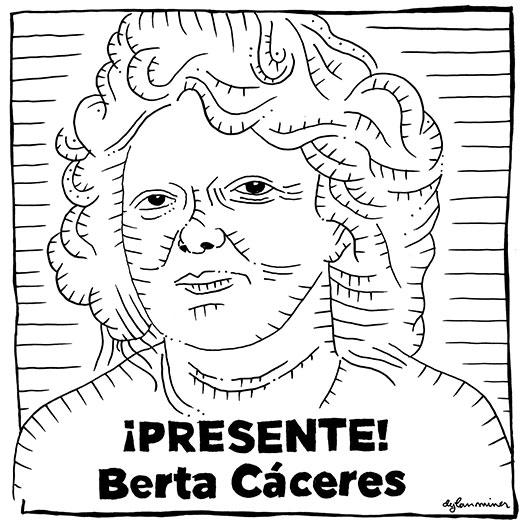 ¡Berta Cáceres, Presente!