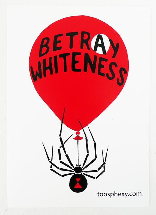 Betray Whiteness sticker