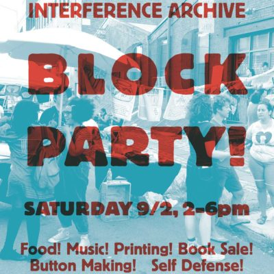 Interference Archive Block Party