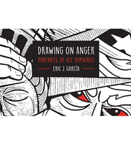 Drawing On Anger: Portraits of U.S. Hypocrisy
