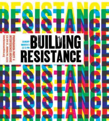 Building Resistance Propaganda Party