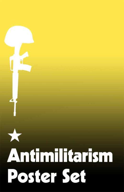 Antimilitarism Poster Set