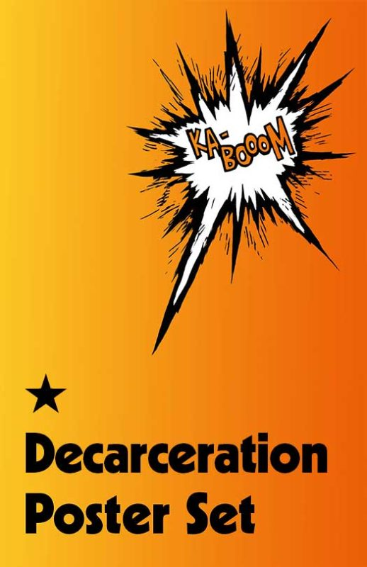 Decarceration Poster Set