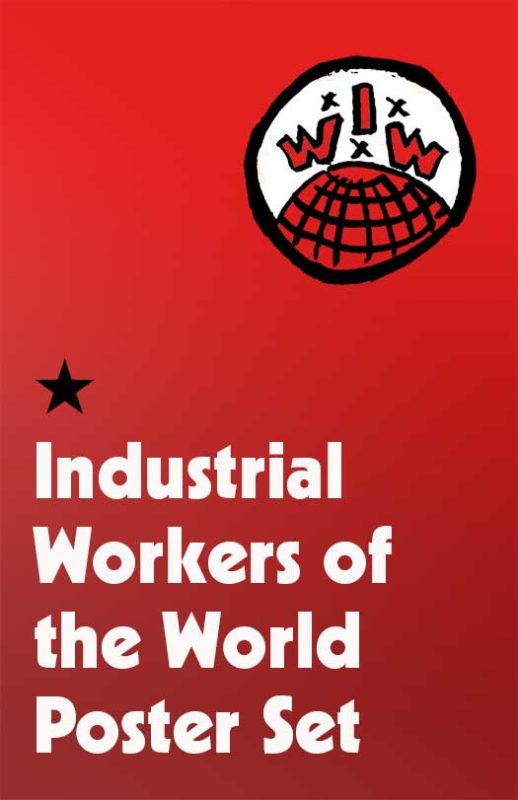 Industrial Workers of the World Poster Set