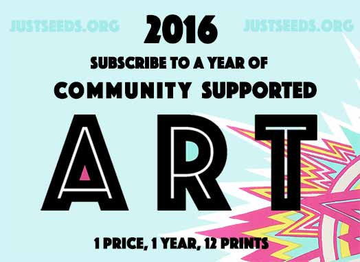 Justseeds: Community Supported Art 2016