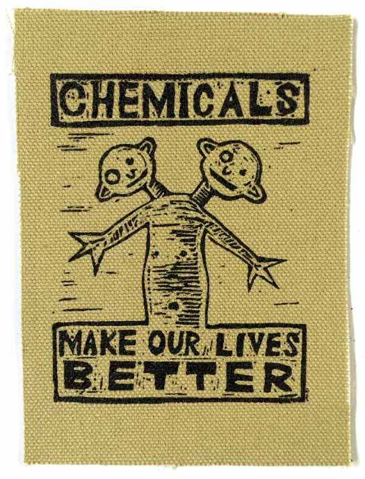 Chemicals Make Our Lives Better – patch