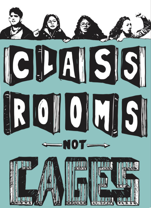 Classrooms Not Cages (Color)