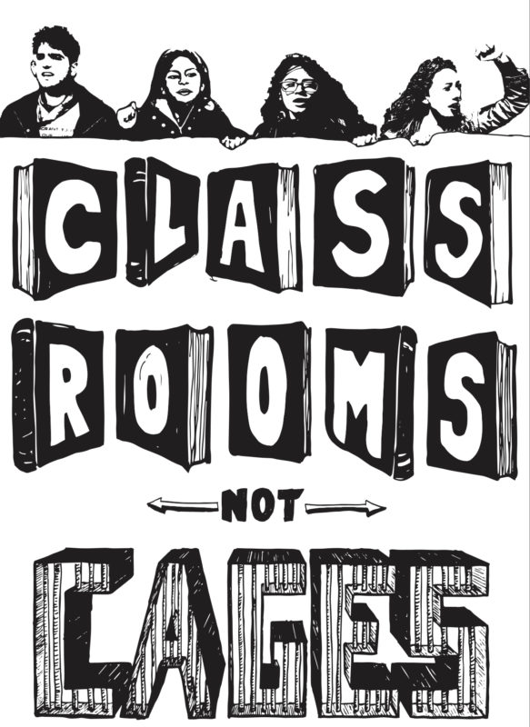 Classrooms Not Cages