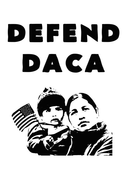 Defend DACA – b&w version