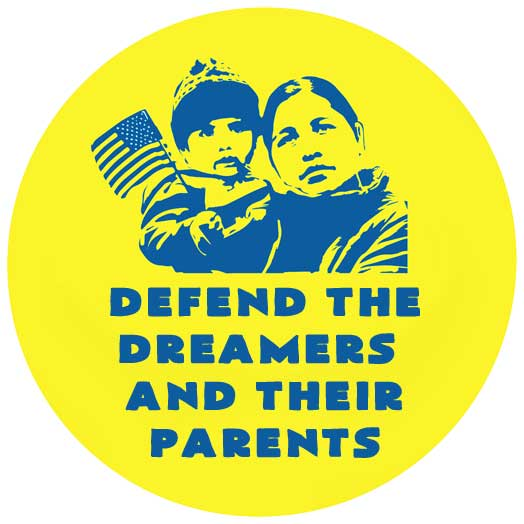 Defend the Dreamers and Their Parents
