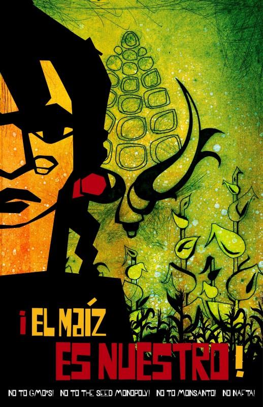 El Maiz Es Nuestro (The Corn Is Ours)