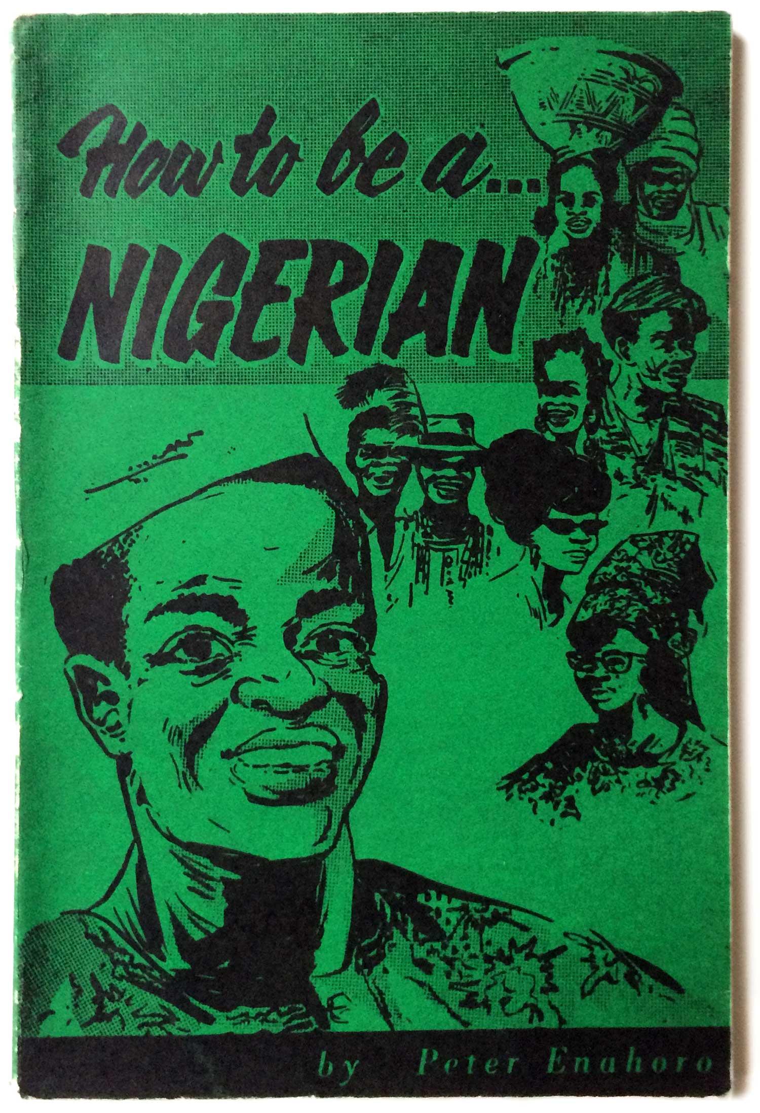 Enahoro_HowToBeNigerian