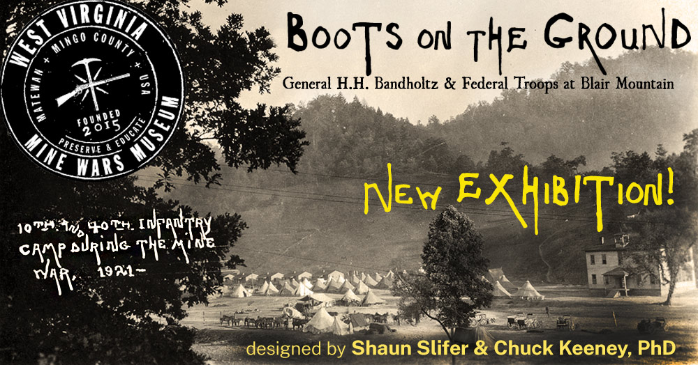 Boots On The Ground @ West Virginia Mine Wars Museum