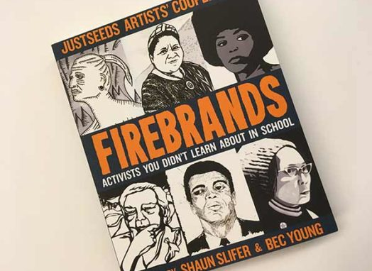 Firebrands: Activists You Didn't Learn About in School