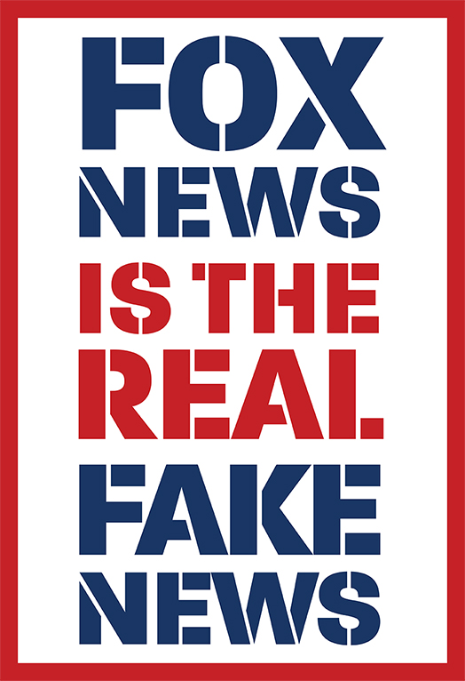 Fox News is the Real Fake News