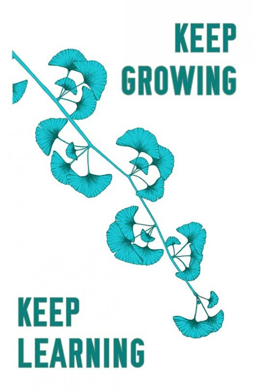 Keep Growing, Keep Learning