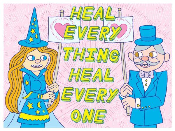 Heal Everything! Heal Everyone!