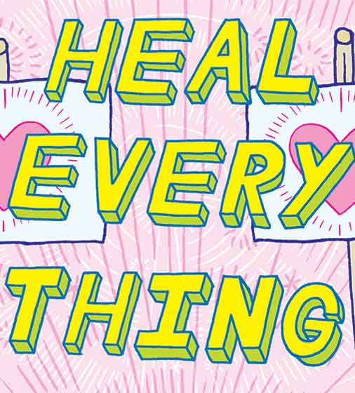 Heal Everything! Heal Everyone!