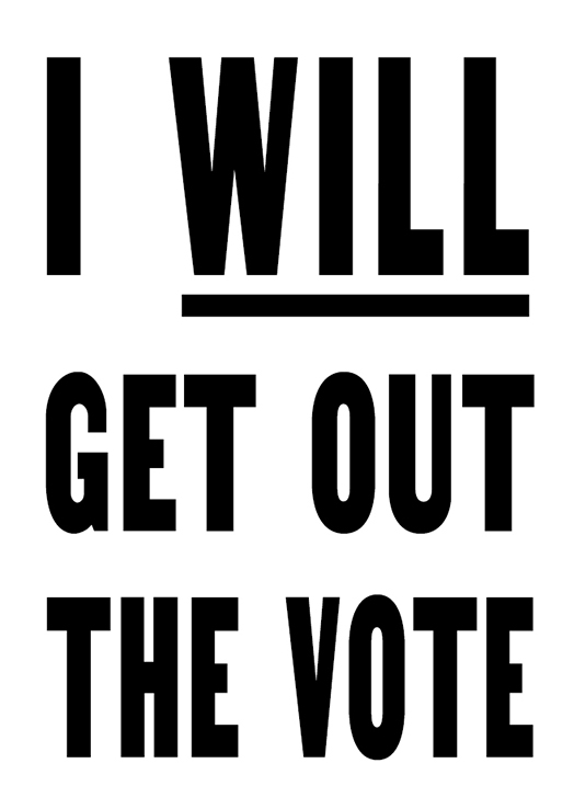 I Will Get Out the Vote