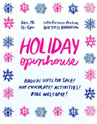 Interference Archive Holiday Open House