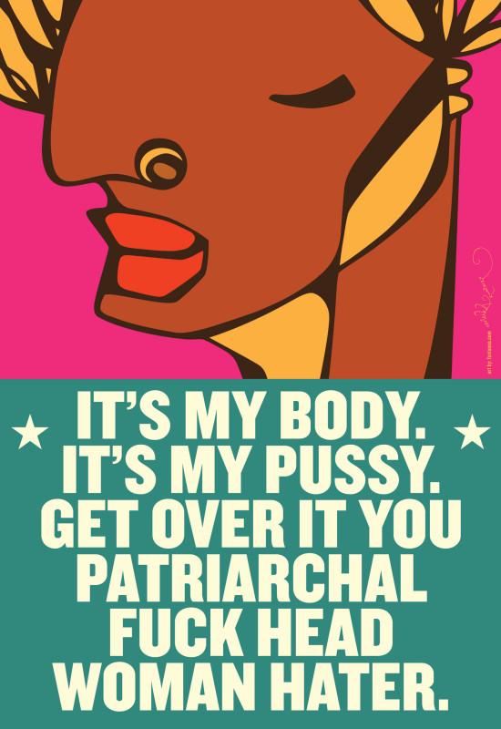 It's My Body. It's My Pussy.