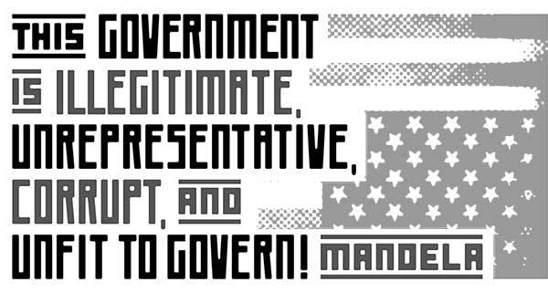This Government Is Illegitimate…