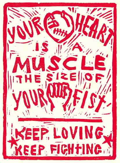 Keep Loving Keep Fighting – Your Heart is a Muscle the Size of Your Fist
